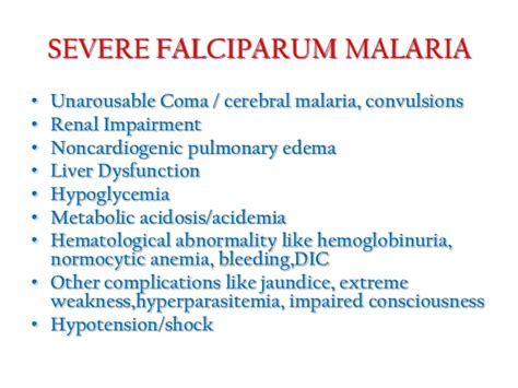 CLINICAL FEATURES AND COMPLICATIONS OF MALARIA