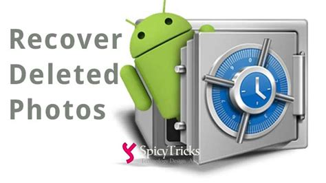 How to Recover Deleted Photos on Android Mobile Phone/Tablet