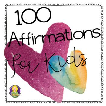 100 Free Affirmations For Kids by Carol Miller -The Middle