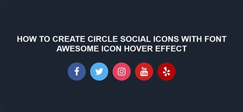 How to create circle social icons with font awesome icon