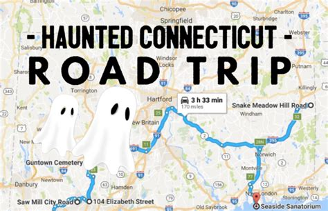 You Might See Ghosts On Connecticut's Haunted Road Trip
