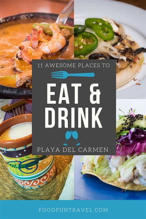 11 Awesome Places To Eat Drink In Playa Del Carmen