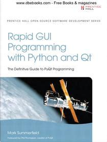 Rapid GUI Programming with Python and Qt - UI开发框架 - 软件开发