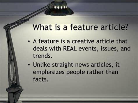 PPT - What is a feature article? PowerPoint Presentation